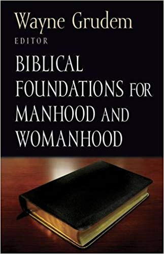 Book Recommendation – Biblical Manhood and Womanhood